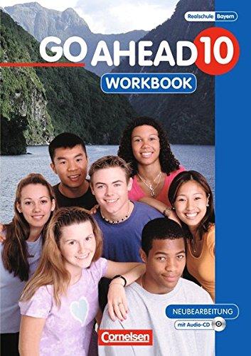 Produktbild Go Ahead - Ausgabe für die sechsstufige Realschule in Bayern: 10. Jahrgangsstufe - Workbook mit CD