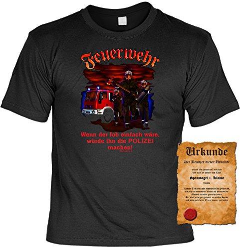 Witziges Spaß-Shirt + gratis Fun-Urkunde: Feuerwehr-wenn der Job einfach wäre... Schwarz