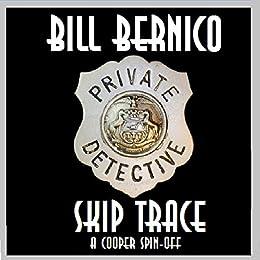 Cooper Collection 162 (Skip Trace) (English Edition) par [Bernico, Bill]