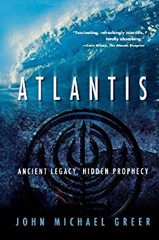 Atlantis: Ancient Legacy, Hidden Prophecy par [Greer, John Michael]