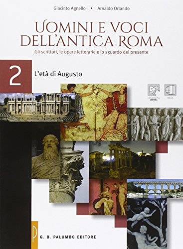 Uomini e voci dell'antica Roma. Per le Scuole superiori. Con e-book. Con espansione online: 2