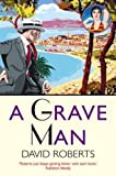 A Grave Man (Lord Edward Corinth & Verity Browne)