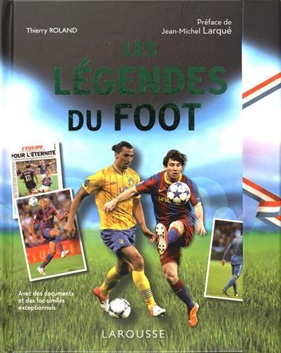 Légendes du foot par Thierry Rolland