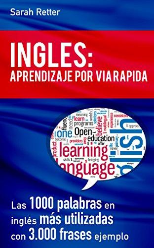 INGLES: APRENDIZAJE POR VIA RÁPIDA: Las 1000 palabras en inglés ...