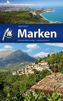 Marken Reiseführer Michael Müller Verlag: Individuell reisen mit vielen praktischen Tipps (MM-Reiseführer)