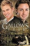 The Gallows Tree by RJ Scott (2011-12-22)