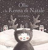 Scarica Libro Ollie e la renna di Natale Ediz a colori (PDF,EPUB,MOBI) Online Italiano Gratis