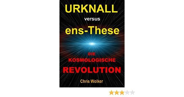 urknall versus ensthese die kosmologische revolution auflage band 3