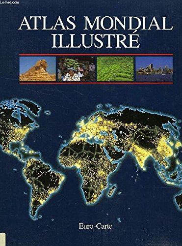 Atlas mondial illustré par Institut cartographique Bertelsmann