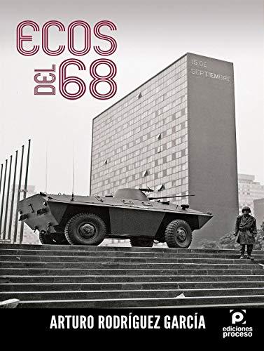 Ecos del 68 eBook: Arturo Rodríguez García: Amazon.es: Tienda Kindle