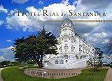 El Hotel Real De Santander. 1917