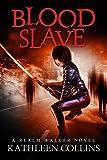 Blood Slave: A Realm Walker Novel