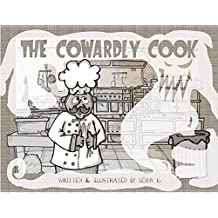 The Cowardly Cook (English Edition)