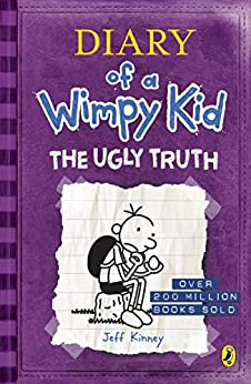 Diary of a Wimpy Kid: The Ugly Truth (Book 5) by [Kinney, Jeff]