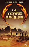 La terre brûlée / James Dashner | Dashner, James (1972-....)