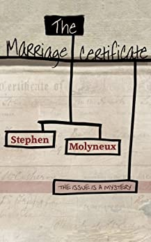 The Marriage Certificate by [Molyneux, Stephen]