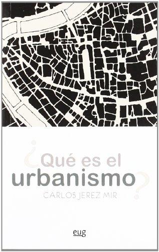 ¿Qué es el Urbanismo? (Fuera de Colección)