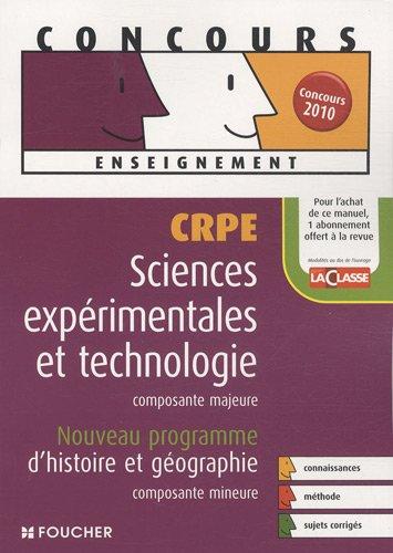Sciences et technologie composante majeure Histoire et gographie composante mineure : Concours de recrutement de professeur des coles (Ancienne Edition)
