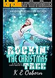 Rockin' Around The Christmas Tree: A Red Velvet Christmas Novel