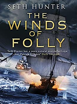 The Winds of Folly (Nathan Peake Book 4) by [Hunter, Seth]