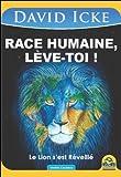race humaine l?ve toi le lion s est r?veill?