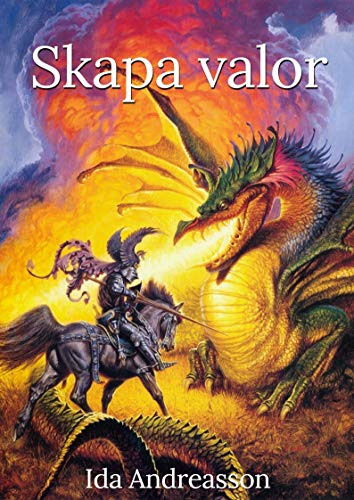 Skapa valor (Swedish Edition) por Ida  Andreasson