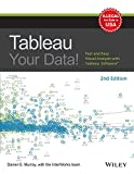 Tableau Your Data : Fast And Easy Visual Analysis With Tableau Software, 2Nd Edition