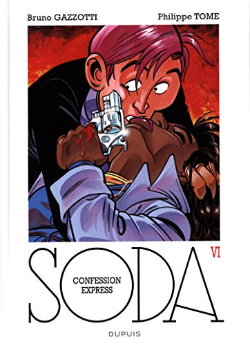 Soda - tome 6 - Confession express (réédition)