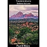 Travels In Arizona - Sedona Autumn (English Edition)