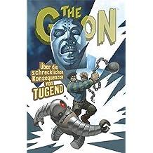 The Goon 5: Über die schrecklichen Konsequenzen von Tugend