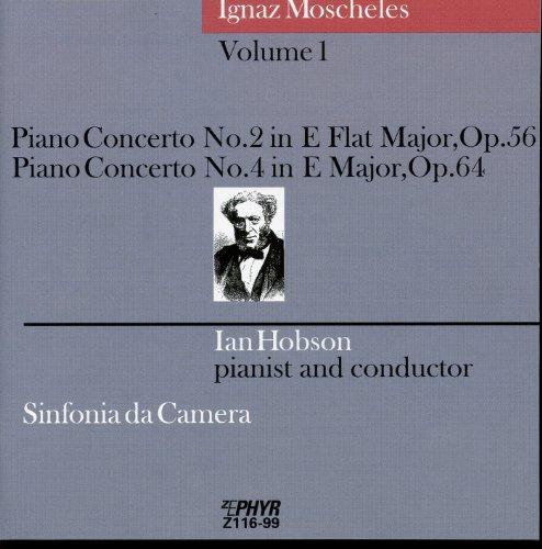 Moscheles: Piano Concertos Nos. 2 & 4