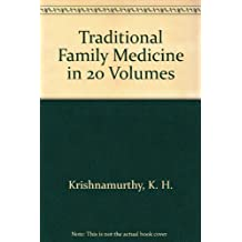 Traditional Family Medicine in 20 Volumes