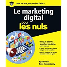 Marketing digital Pour les Nuls (French Edition)