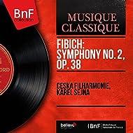 Fibich: Symphony No. 2, Op. 38 (Mono Version)