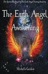 The Earth Angel Awakening: Volume 2