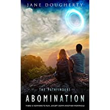 Abomination: (A Young Adult Fiction Novel) (The Pathfinders Book 1)