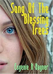 Song of the Blessing Trees