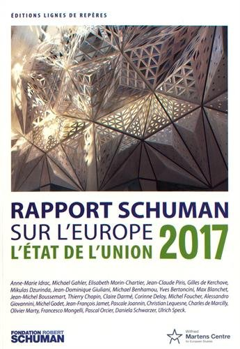 L'tat de l'Union : Rapport Schuman 2017 sur l'Europe