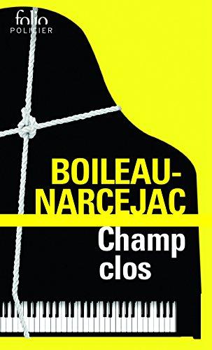 Champ clos par Boileau-Narcejac