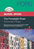 PONS Read & Listen, The Portobello Road. Portobello Road (PONS Reader: Englische Lektüre mit Audio-CD)