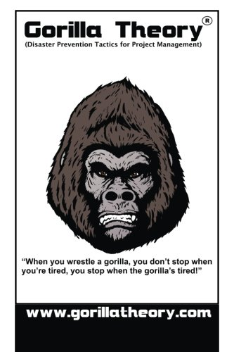 Gorilla Theory: The Art of Avoiding Project Delivery Disaster