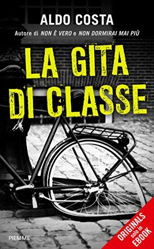 La gita di classe (Italian Edition)