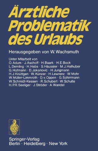 Ärztliche Problematik des Urlaubs: Verhandlungsbericht des 1. ADAC-Ärzte-Kongresses vom 16. bis 17. Juni 1972 in München