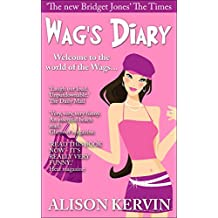 Wag's Diary: Funniest book of the year. Fall in love with comedy heroine Tracie Martin; she's funny, sassy and totally CRAZY! (Crazy, funny Wags books series 1) (English Edition)