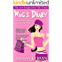 Wag's Diary: Funniest book of the year. Fall in love with comedy heroine Tracie Martin; she's funny, sassy and totally CRAZY! (Crazy, funny Wags books series 1)