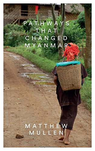 Pathways that Changed Myanmar