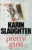 Pretty Girls A Novel