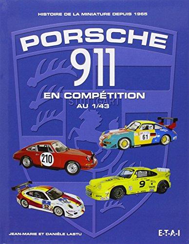 porsche-911-en-competition-au-1-43-histoire-de-la-miniature-depuis-1965