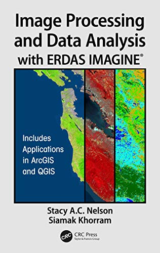 Nelson Remote (Image Processing and Data Analysis with ERDAS IMAGINE® (English Edition))