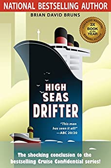 High Seas Drifter: Cruise Confidential 4 by [Bruns, Brian David]